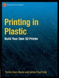 Book about 3d printing called Printing in Plastic